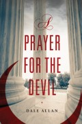 Dale Allan : A Prayer For The Devil