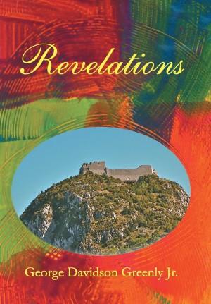 George Davidson Greenly Jr. : Revelations