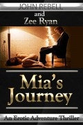John Rebell : Mia's Journey