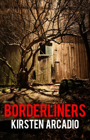 Kirsten Arcadio : Borderliners