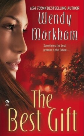 Wendy Markham : The Best Gift