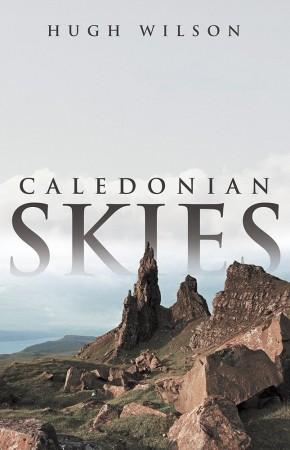 Hugh Wilson : Caledonian Skies
