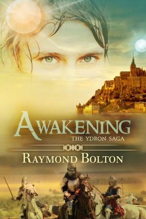 Raymond Bolton : Awakening