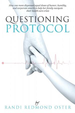 Randi Redmond Oster : Questioning Protocol