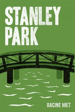 Racine Hiet : Stanley Park