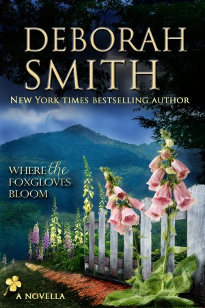 Deborah Smith : Where The Foxgloves Bloom