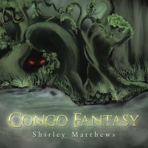 Shirley Matthews : Congo Fantasy