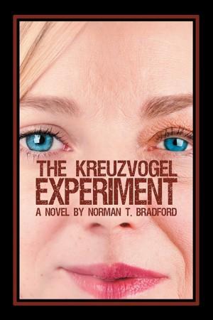 Norman T. Bradford : The Kreuzvogel Experiment