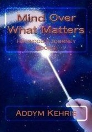 Addym Kehris : Mind Over What Matters