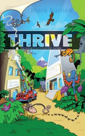 Mark Barnes : Thrive: Surviving in a Corporate Jungle
