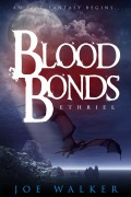 Joe Walker : Ethriel: Blood Bonds
