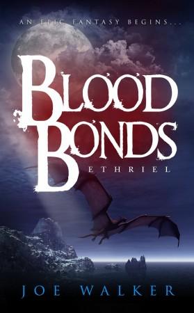 Joe Walker : Ethriel: Blood Bonds