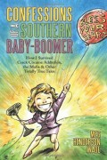 Meg Henderson Wade : Confessions of a Southern Baby-Boomer