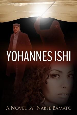 Nabse Bamato : Yohannes Ishi