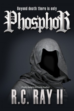 Phosphor : R. C. Ray II
