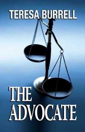Teresa Burrell : The Advocate