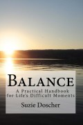 Suzie Doscher : Balance – A Practical Handbook for Life's Difficult Moments