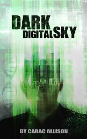 Carac Allison : Dark Digital Sky