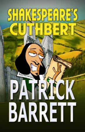 Patrick Barrett : Shakespeare's Cuthbert