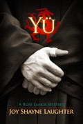 Shayne Laughter : Yü: A Ross Lamos Mystery