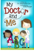 My Doctor and Me ABC : Dr. Stephanie Cox