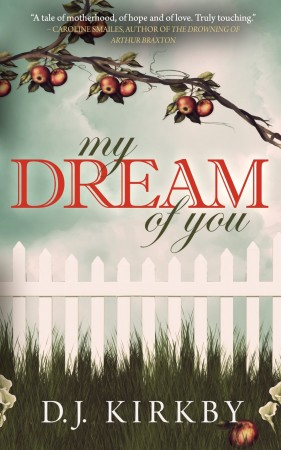 My Dream Of You : D J Kirkby