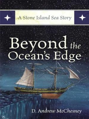 Beyond the Ocean's Edge : D. Andrew McChesney