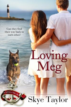 Skye Taylor : Loving Meg