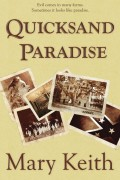 Mary Keith : Quicksand Paradise