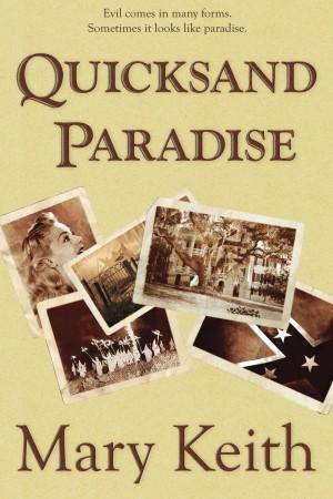 Mary Keith : Quicksand Paradise
