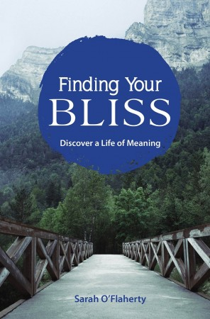 Sarah O'Flaherty : Finding Your Bliss