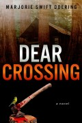 Marjorie Swift Doering : Dear Crossing