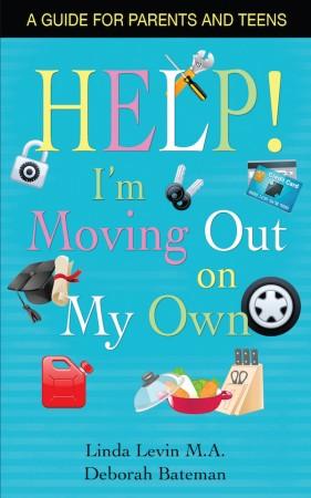 Deborah Bateman : HELP, I'm Moving Out on My Own