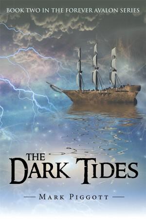 Mark Piggott : The Dark Tides
