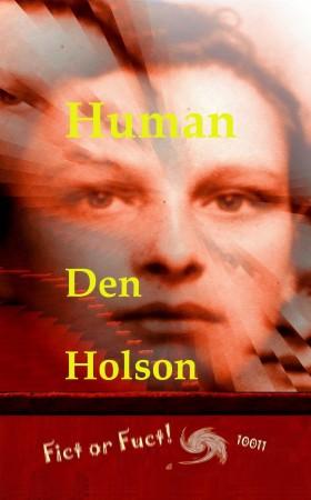 Den Holson : Human