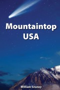 William Graney : Mountaintop USA