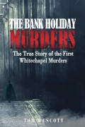 Tom Wescott : The Bank Holiday Murders