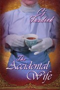 The Accidental Wife : Cj Fosdick