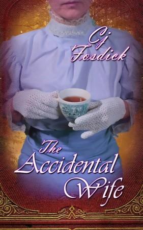The Accidental Wife : Cj Fosdick