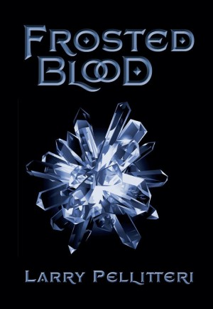 Frosted Blood : Larry Pellitteri