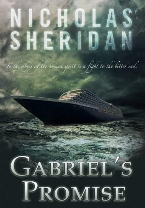 Gabriel's Promise : Nicholas Sheridan