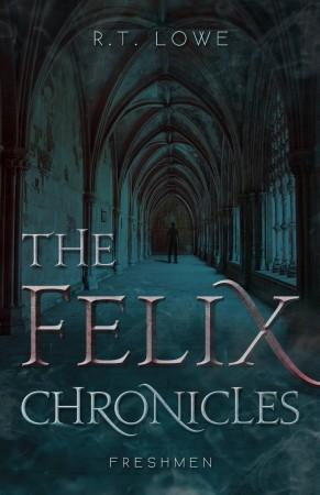 The Felix Chronicles : Freshmen : R.T. Lowe