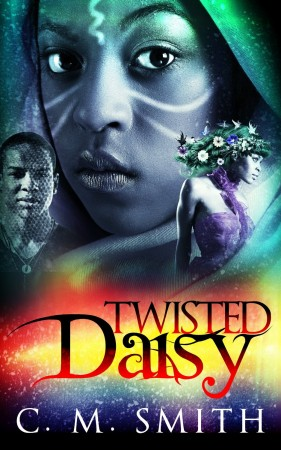 Twisted Daisy : C. M. Smith