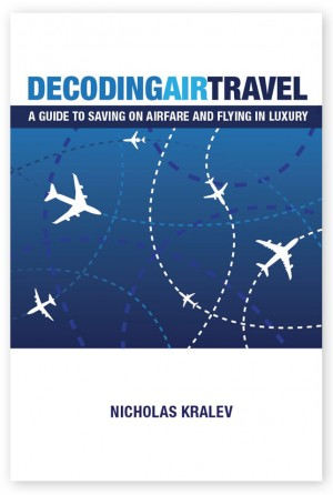 Decoding Air Travel : Nicholas Kralev