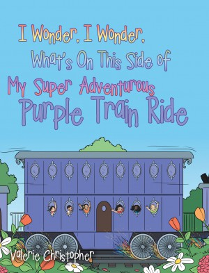 "What's On This Side of My ""Super"" Adventurous Purple Train Ride"