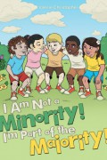 I Am Not A Minority! I'm Part of the Majority! : Valerie Christopher