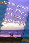 The Story of Teddy and Eddie : James Halat