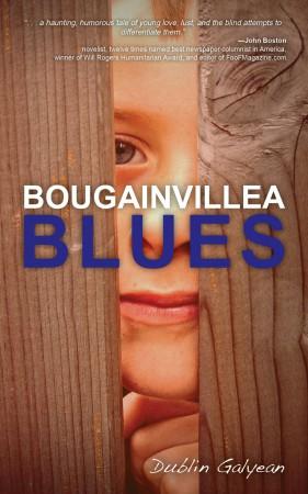 Bougainvillea Blues : Dublin Galyean