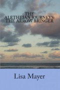 The Aletheian Journeys : Lisa Mayer