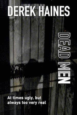 Derek Haines : Dead Men